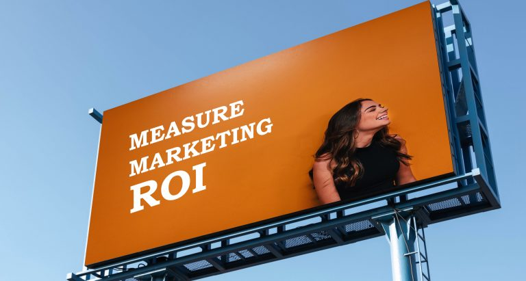 Best Ways To Measure Marketing ROI